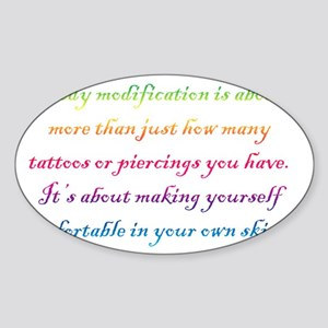 Body modification is... Sticker (Oval)
