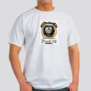 Found It! Geocaching Light T-Shirt