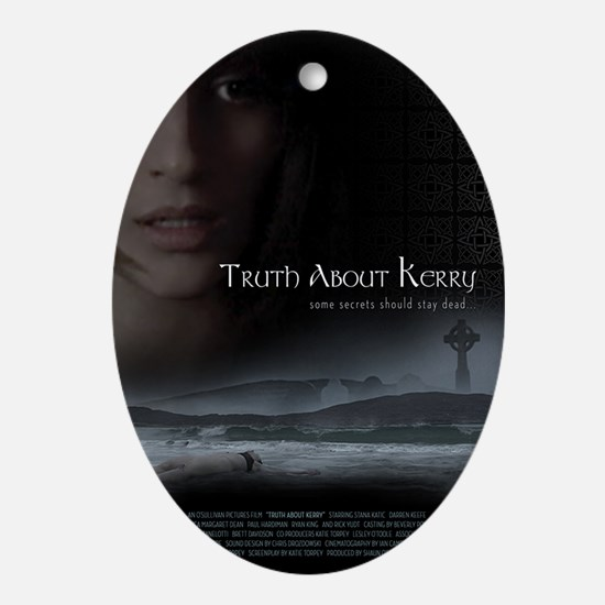 Truth About Kerry - Large Poster Oval Ornament