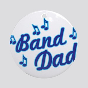 Band Dad Round Ornament