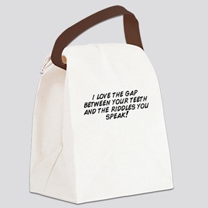 i love the gap between your teeth Canvas Lunch Bag