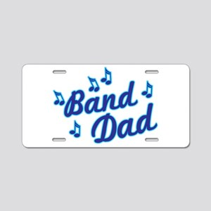 Band Dad Aluminum License Plate