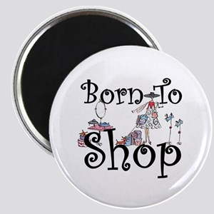 Born to Shop Magnet