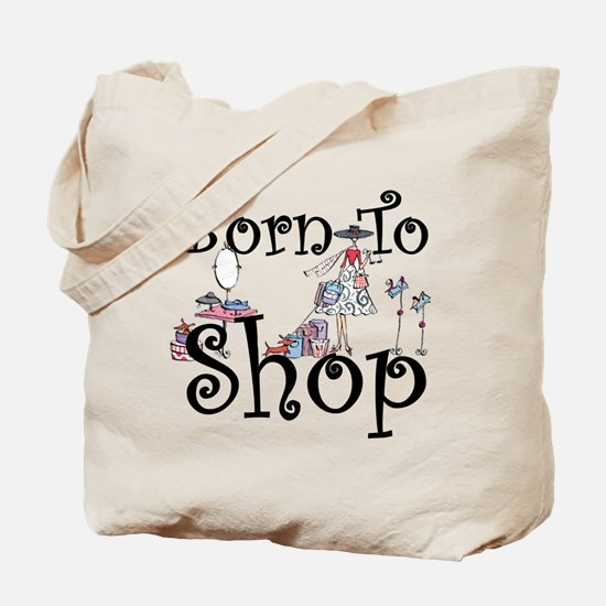 Born to Shop Tote Bag
