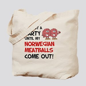 Not A Party Until Norwegian Meatballs Tote Bag