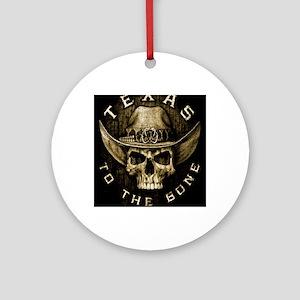 Texas to the bone Round Ornament