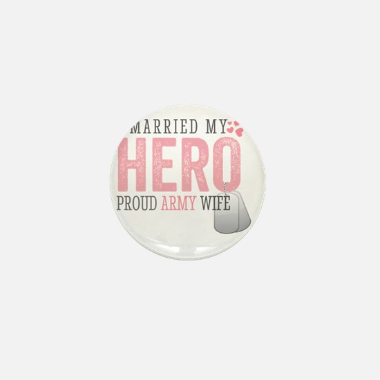 I Married my Hero Mini Button