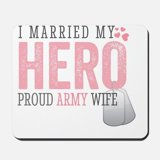 I Married my Hero Mousepad