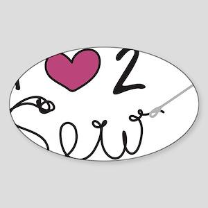 Love To Sew Sticker (Oval)