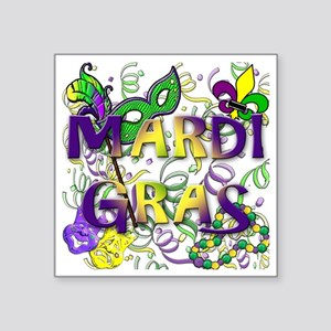 "MARDI GRAS Square Sticker 3"" x 3"""