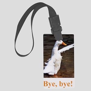 Bye, Bye Duck Large Luggage Tag