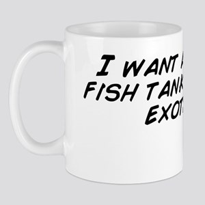I want a dope ass fish tank with some e Mug
