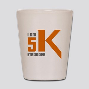 5K Stronger Shot Glass
