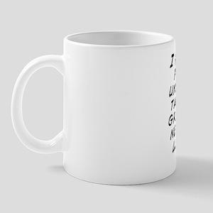 I hate how some people are so ungratefu Mug