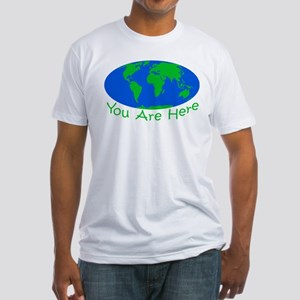Earth Day You Are Here Fitted T-Shirt