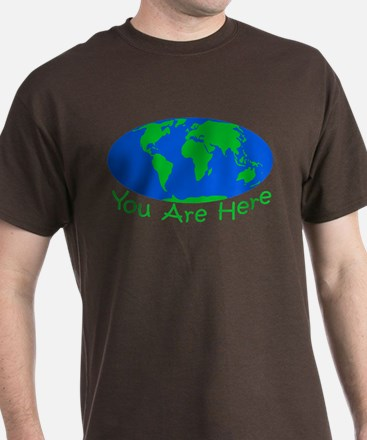 Earth Day You Are Here T-Shirt