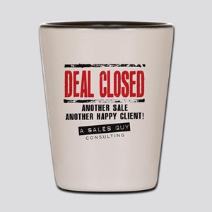 Deal Closed Shot Glass