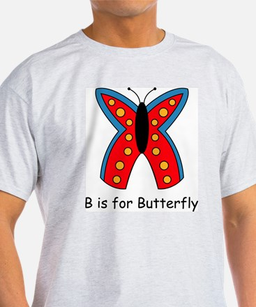 B is for Butterfly T-Shirt