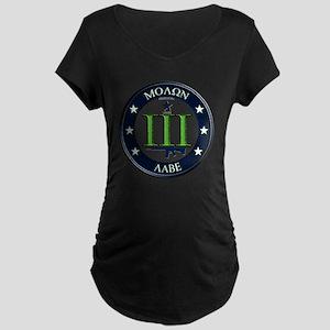 Molon Labe Maternity Dark T-Shirt
