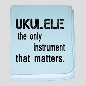 Ukulele the only instruments that mat baby blanket