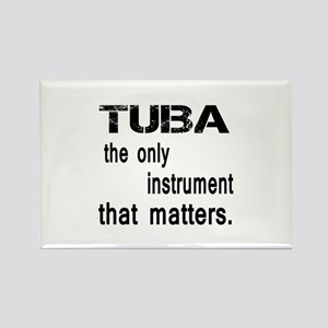 Tuba the only instruments that ma Rectangle Magnet