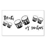 Bang My Bongos Sticker