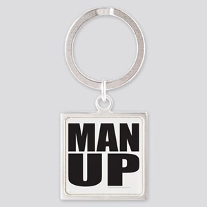 MAN UP T-SHIRTS AND GIFTS Square Keychain