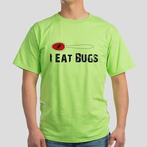 """I Eat Bugs"" T-Shirt"