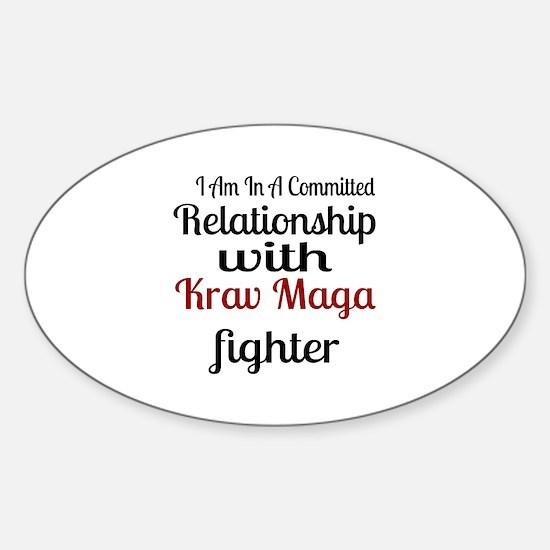 Relationship With Krav Maga Fighter Sticker (Oval)