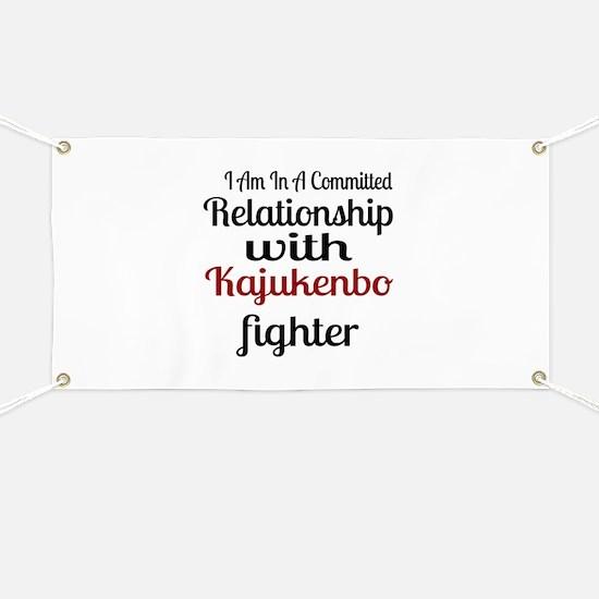 Relationship With Kajukenbo Fighter Banner