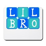 Lil Bro (Blue/Green) Mousepad