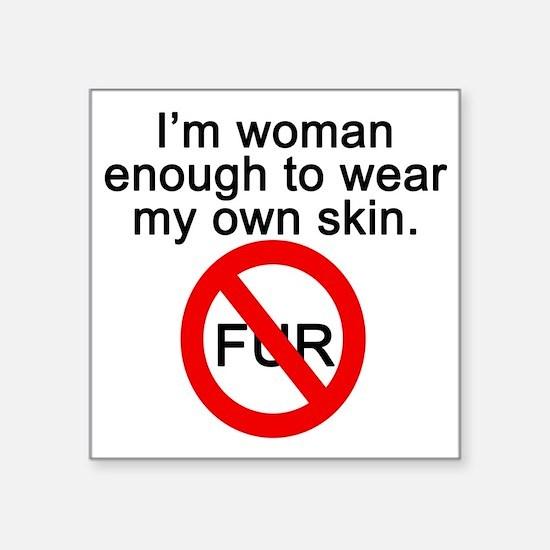 "No to Fur Square Sticker 3"" x 3"""