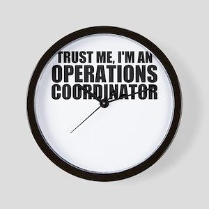 Trust Me, I'm An Operations Coordinator Wall C