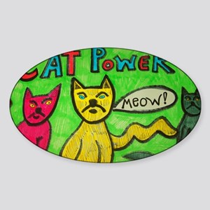 CAT POWER cartoon artwork design. Sticker (Oval)
