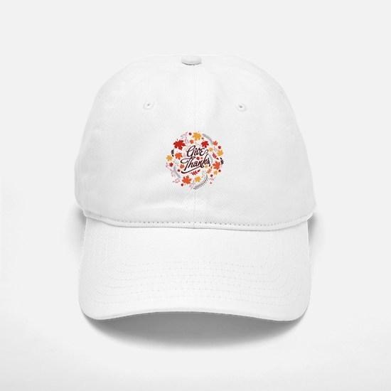 Give Thanks Baseball Baseball Cap