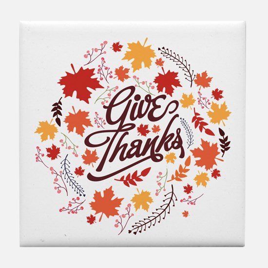 Give Thanks Tile Coaster