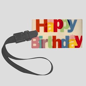 Happy Birthday Large Luggage Tag