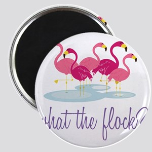 What The Flock? Magnet