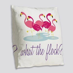 What The Flock? Burlap Throw Pillow
