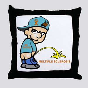 Piss on MS Throw Pillow