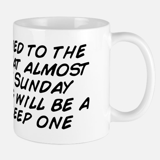 Resigned to the fact that almost every  Mug