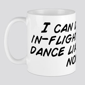 I can do the in-flight safety dance lik Mug
