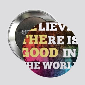 """Be The Good 2.25"""" Button"""
