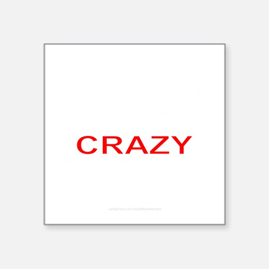 """CRAZY FRIENDS T-SHIRTS AND  Square Sticker 3"""" x 3"""""""