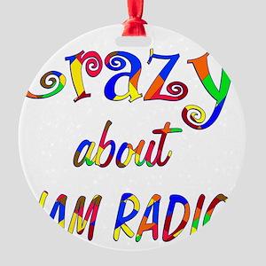 Crazy About Ham Radio Round Ornament