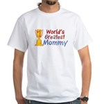 Greatest Mommy White T-Shirt