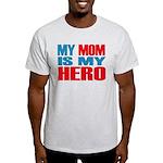 Hero Mom Light T-Shirt