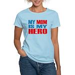 Hero Mom Women's Light T-Shirt