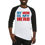 Hero Mom Baseball Jersey