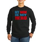 Hero Mom Long Sleeve Dark T-Shirt